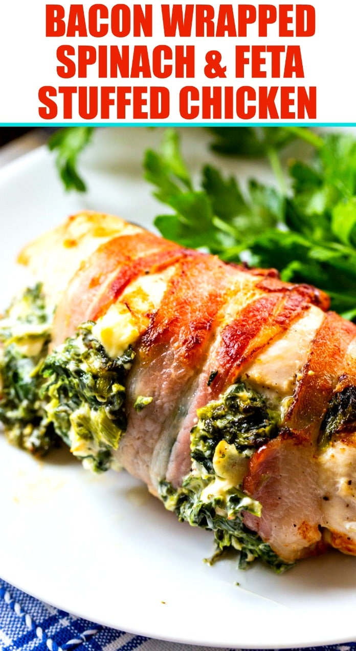 Bacon Wrapped Spinach and Feta Stuffed Chicken