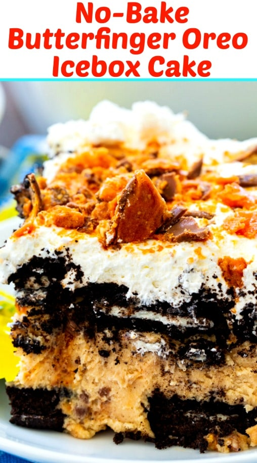 No-Bake Butterfinger Oreo Icebox Cake