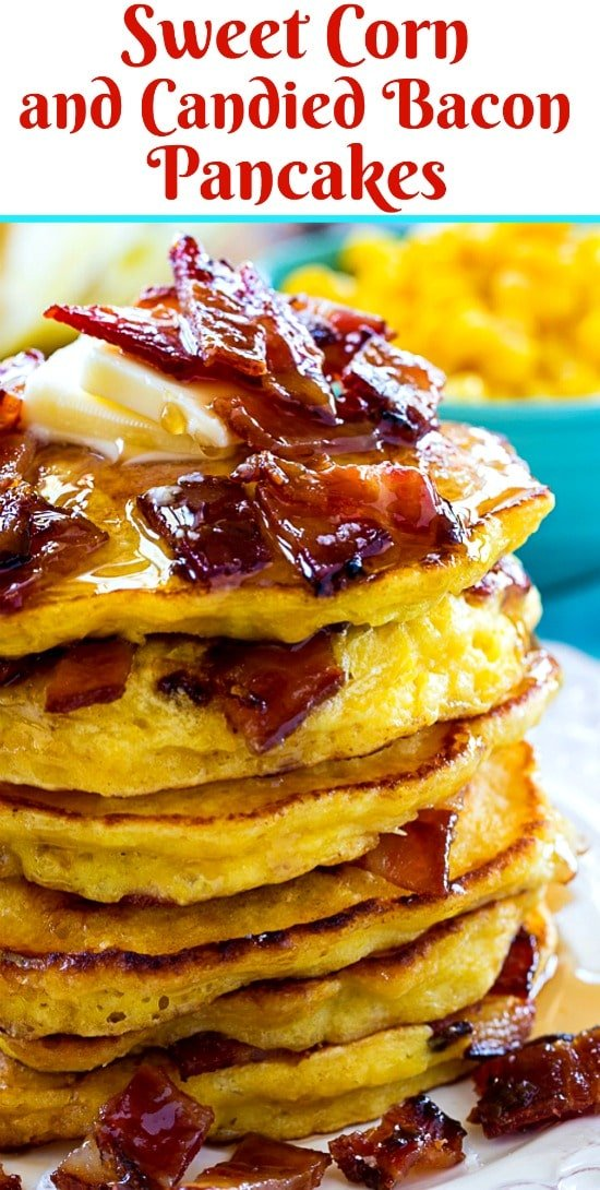 Sweet Corn and Candied Bacon Pancakes