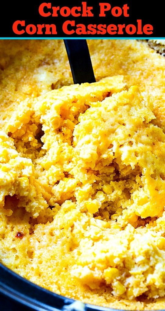 Corn Casserole in 6-quart crock pot.