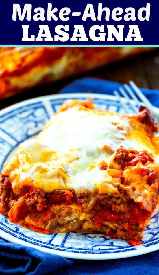 Make Ahead Lasagna