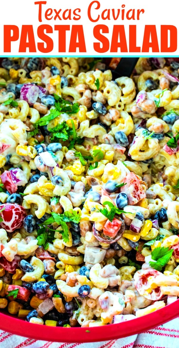 Texas Caviar Pasta Salad in a large red bowl.