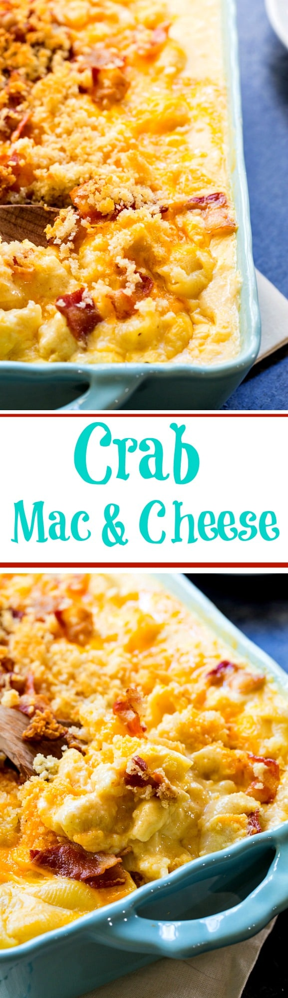 Crab Mac and Cheese is super creamy and rich with crumbled bacon on top!