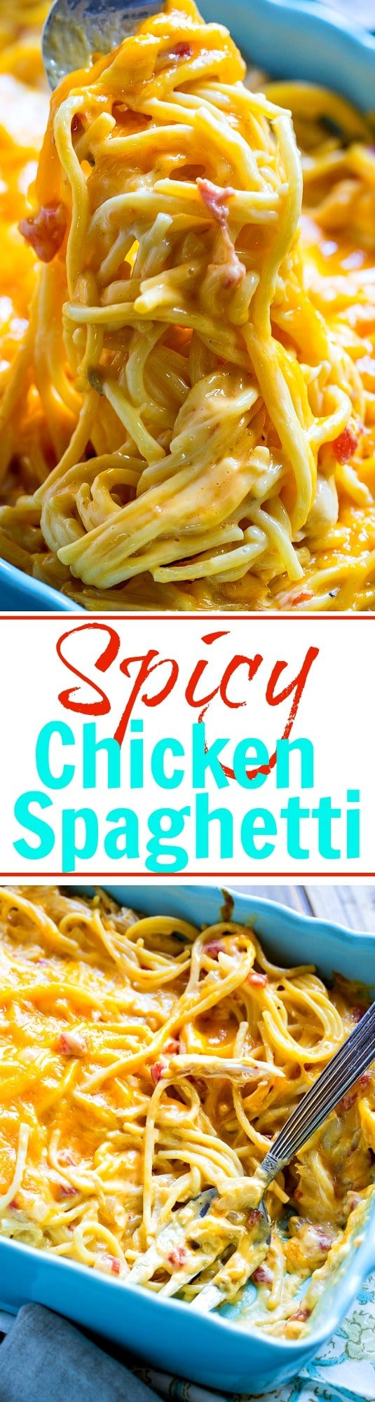 Spicy Chicken Spaghetti- cheesy, creamy comfort food!